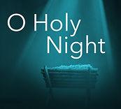 O Holy Night Advent 2019.jpeg