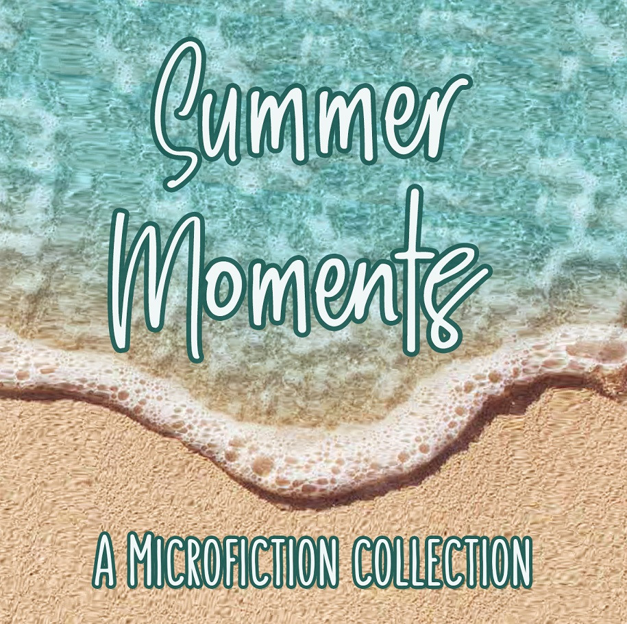 Summer Moments | 121 Words