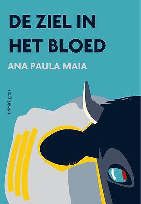 DE ZIEL IN HET BLOED van Ana Paula Maia