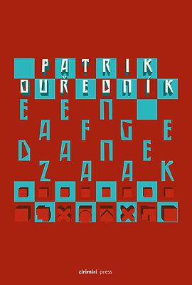 Een afgedane zaak van Patrik Ourednik