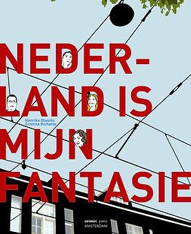 Nederland is mijn fantasie van Henrike Olasolo en Cristina Richarte