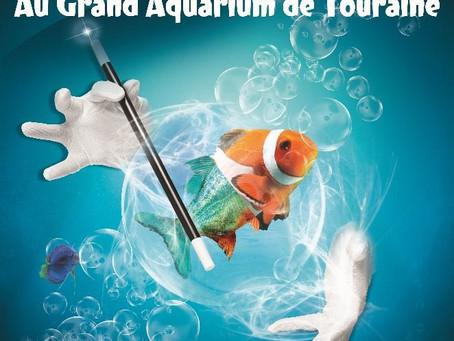 La MAGIE s'invite au Grand Aquarium de Touraine !