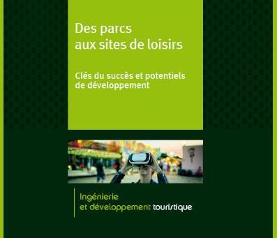 Les sites de loisirs en France : Un marché leader en Europe