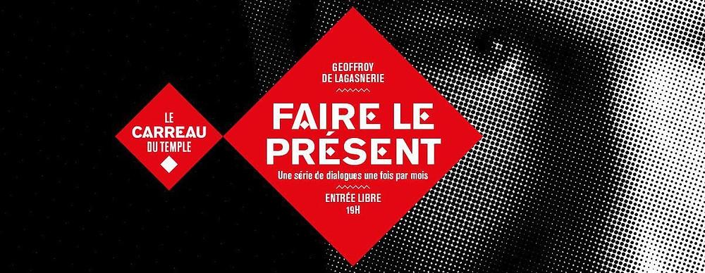 FAIRE LE PRÉSENT #2