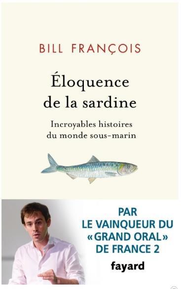 Livre - Éloquence de la sardine - Bill François
