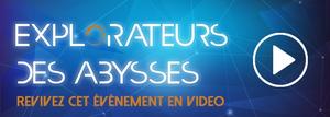 Explorateurs des abysses - vidéo