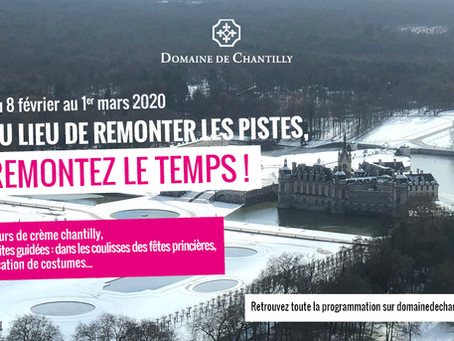 Une programmation familiale riche en événements pour les vacances de février au Domaine de Chantilly