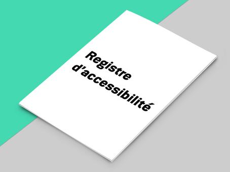 Nouvel arrêté sur l'accessibilité - mise à disposition d'un registre avant le30 septembre2