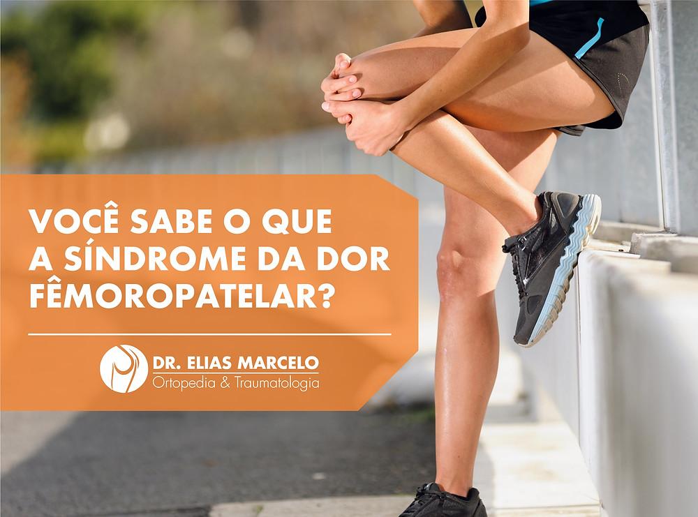 síndrome da dor fêmoropatelar?