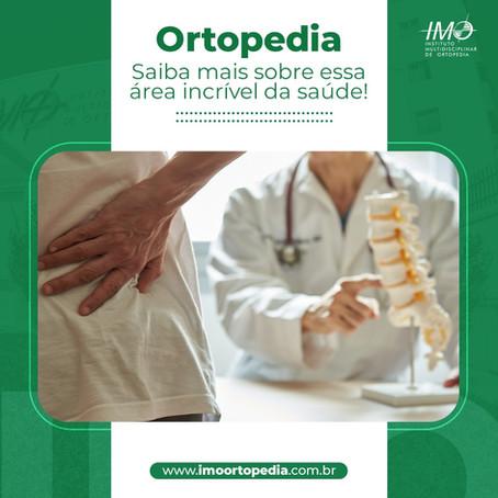 Ortopedia: Saiba mais sobre essa área incrível da saúde