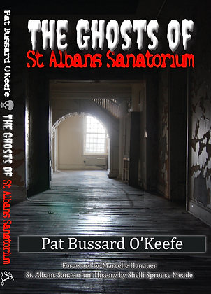 The Ghosts of St. Albans Sanatorium B&W Edition