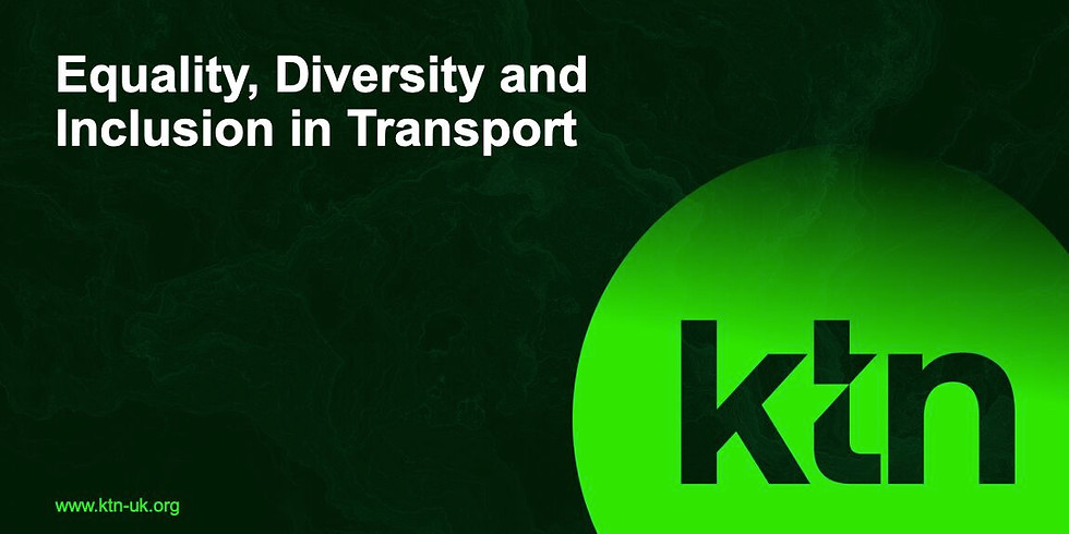 KTN: Equality, Diversity and Inclusion in Transport