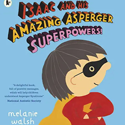 Isaac and his amazing asperger superpower - PB