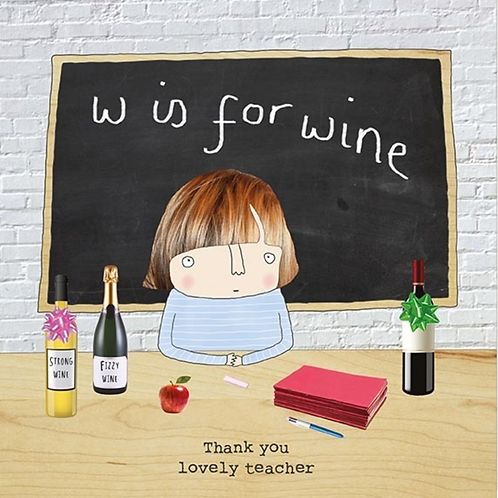 Rosie made a thing - w for wine