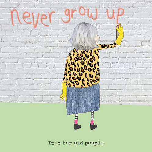 Rosie Never Grow Up - card