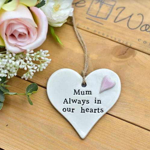 Ceramic hanging decoration - Mum, always in our hearts