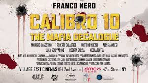 Calibro 10 - Decalogo Criminale Film