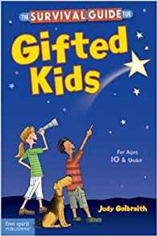The Survival Guide for: Gifted Kids