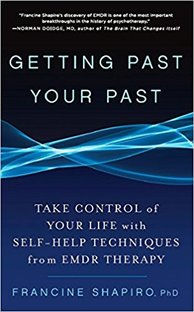 "A self help novel called, ""Getting Past Your Past by Francine Shapiro"""