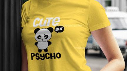 Cute But Psycho Graphic Printed T-shirt in Navi Mumbai