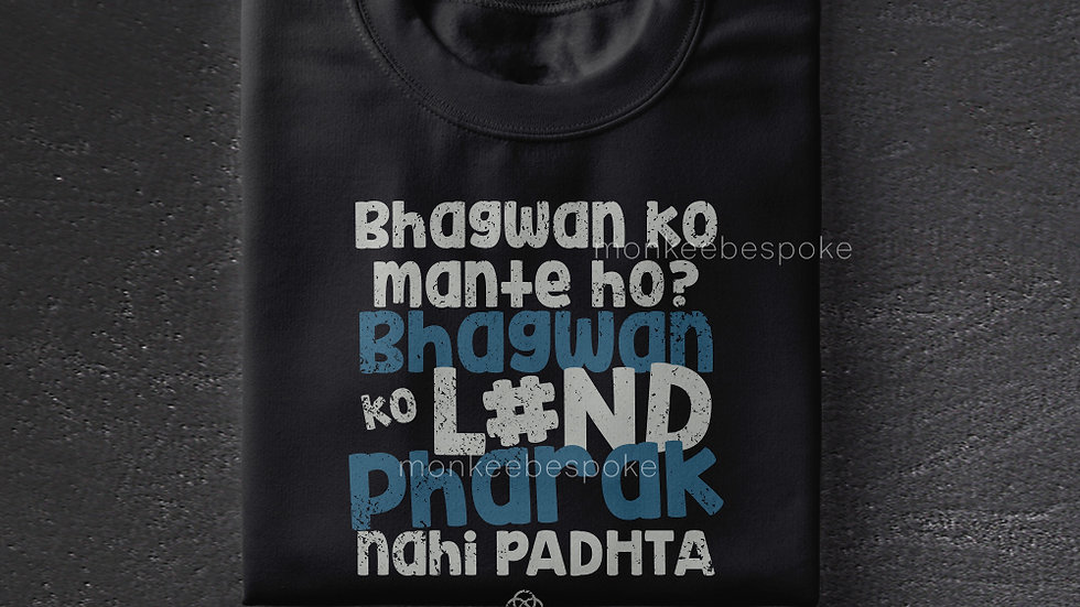 Bhagwan Ko Mante Ho? | Sacred Games T-shirts in Navi Mumbai