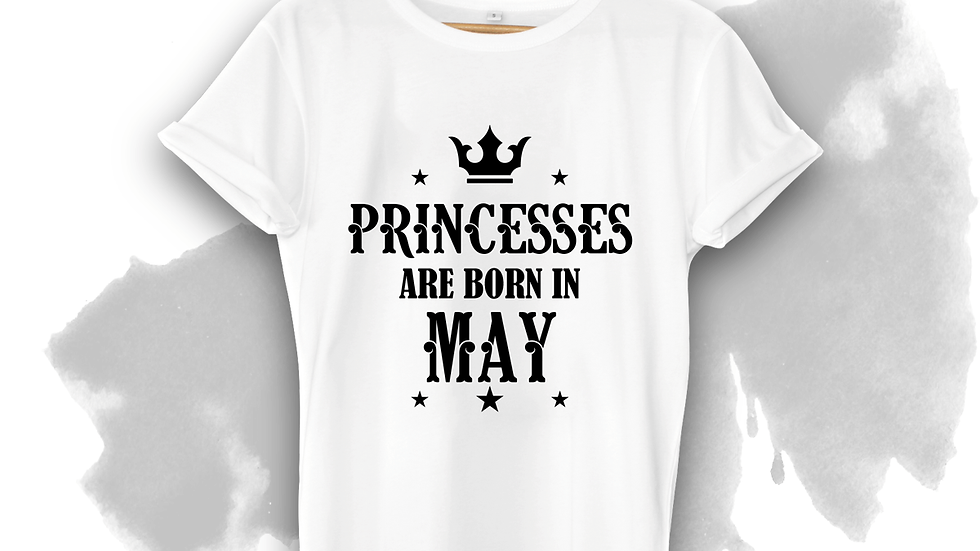Princesses Are Born In May Birthday T-shirts in Navi Mumbai