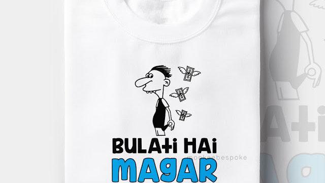 Bulati Hai Magar Janeka Nai Graphic T-shirts in Navi Mumbai