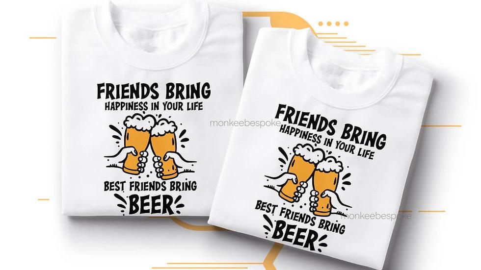 Best Friends Bring Beer Best Friends T-shirts in Navi Mumbai