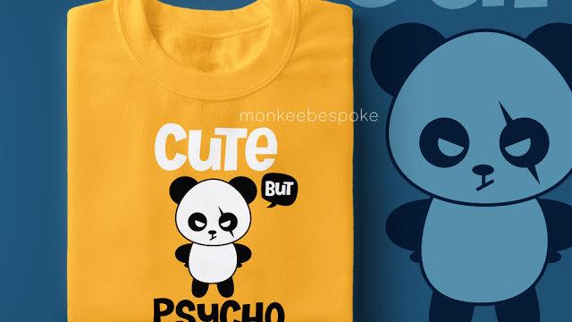 Cute But Psycho Printed T-shirts in Navi Mumbai