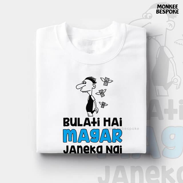 Bulati Hai Magar Janeka Nahi T-shirt in Navi Mumbai