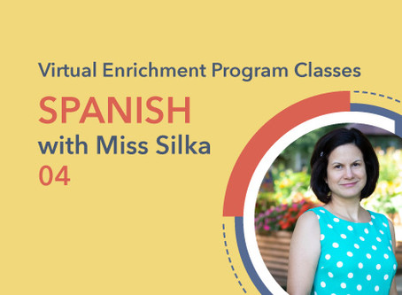 Spanish with Miss Silka | 04