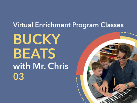 Bucky Beats with Mr. Chris | 03