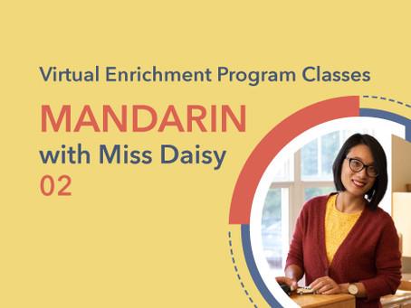 Mandarin with Miss Daisy | 02