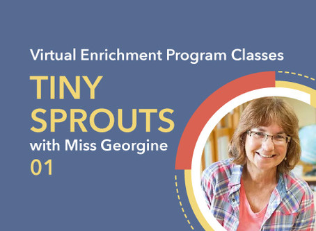 Tiny Sprouts Science  with Miss Georgine | 01