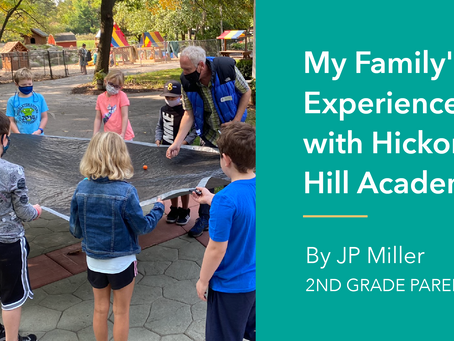 My Family's Experience with Hickory Hill Academy