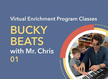 Bucky Beats with Mr. Chris | 01