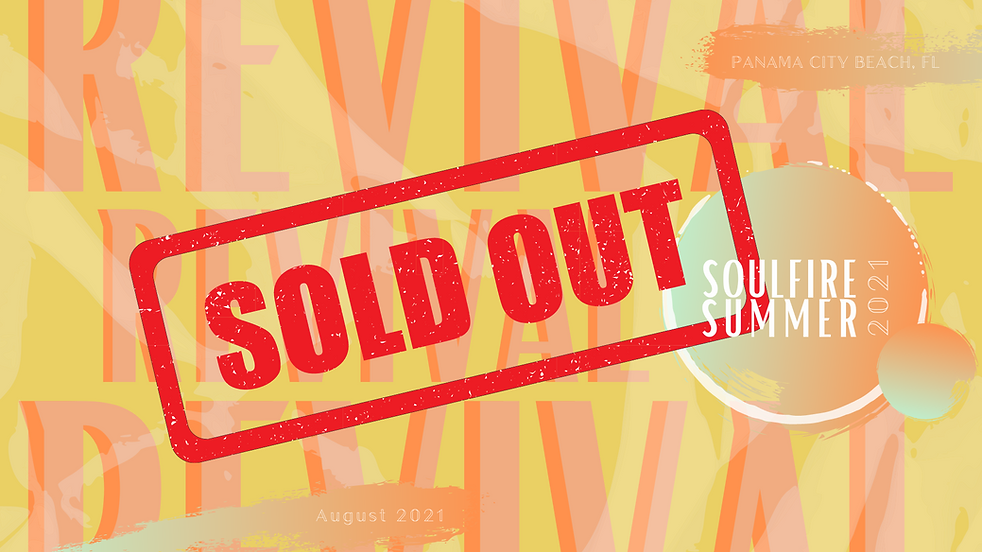 Sold Out - Soulfire Summer 2021 Website Image 1080p.png