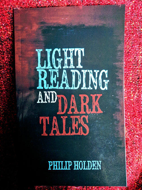 Light Reading and Dark Tales