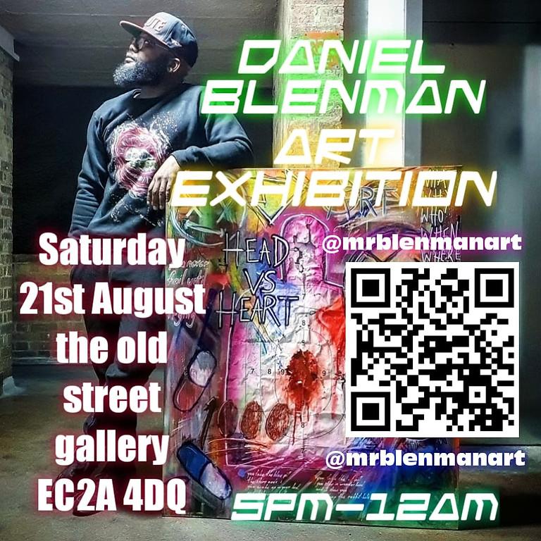 Daniel Blenman Art Exhibition