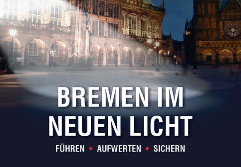 Bremen im neuen Licht