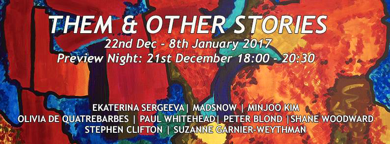 Poster. Them & Other Stories. Brick Lane Gallery. London. 2016.