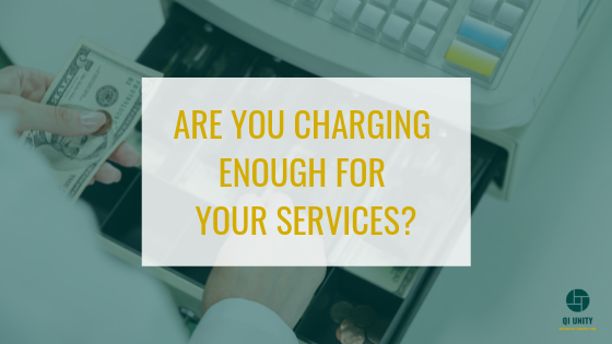 are you charging enough for your services blog image
