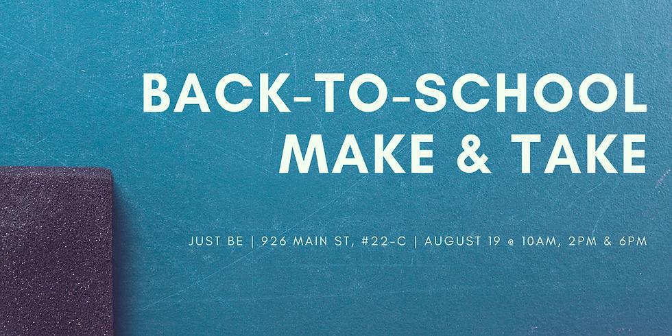 Back-to-School Make & Take