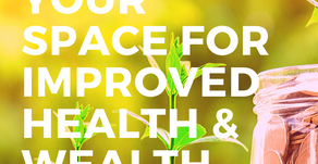 Clear Your Space for Improved Health and Wealth