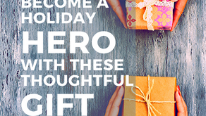 Become a Holiday Hero with These Thoughtful Gift Ideas