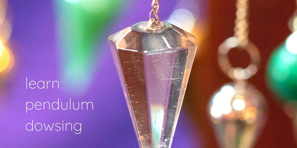 Learn Pendulum Dowsing REGISTRATION CLOSED