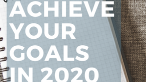 Achieve Your Goals in 2020
