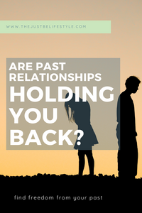 past relationships holding you back