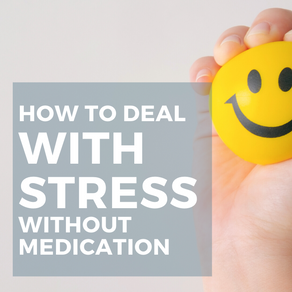 How to Deal with Stress without Medication