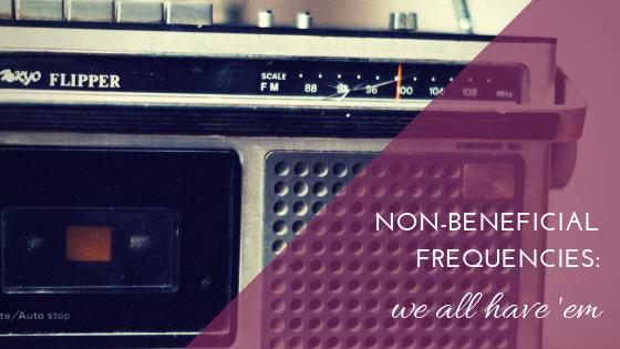 non-beneficial frequencies blog image